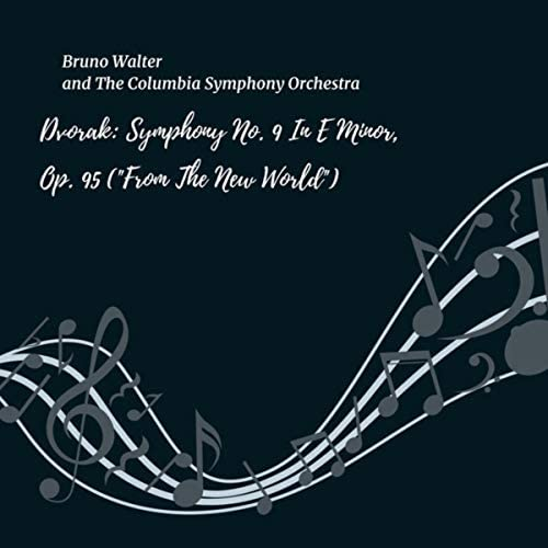 Bruno Walter & The Columbia Symphony Orchestra
