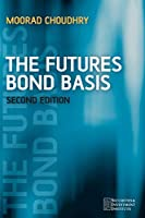The Futures Bond Basis 2e (Securities Institute)