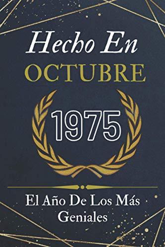 Hecho En Octubre 1975 El Año De Los Más Geniales: feliz cumpleaños 45 años   libro de cumpleaños para hombres y mujeres   Ideas para regalos de cumpleaños 45 años, regalo de cumpleaños
