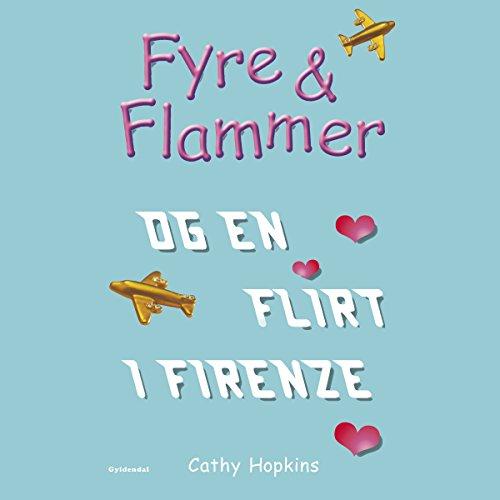 Fyre & Flammer og en flirt i Firenze cover art