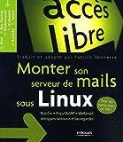 Monter son serveur de mails sous Linux: Postfix - Pop/IMAP - Webmail - Antispam/antivirus - Sauvegardes