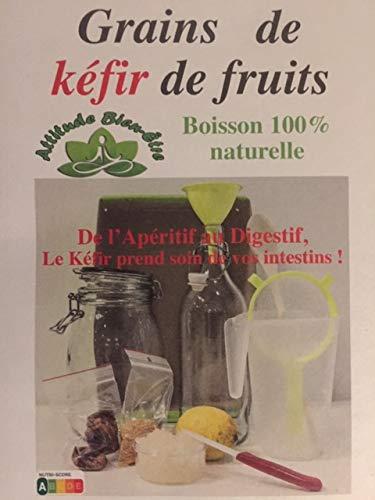 Grains de Kéfir de fruits par Attitude Bien Etre riche en probiotiques