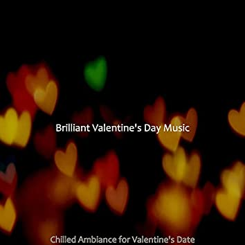Chilled Ambiance for Valentine's Date