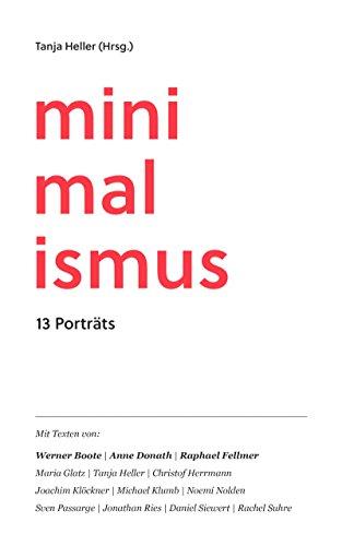 Minimalismus: 13 Porträts