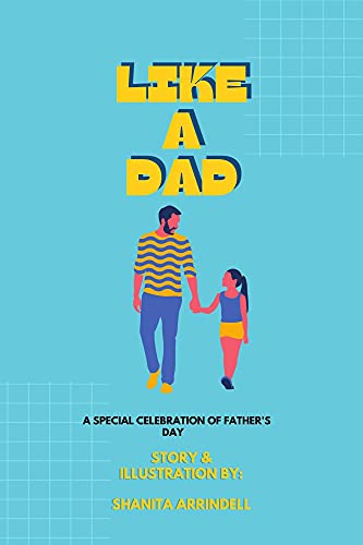 Like A Dad: A Special Celebration of Father's Day (English Edition)