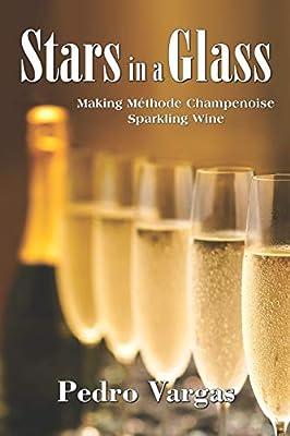 Stars in a Glass: Making Méthode Champenoise Sparkling Wine