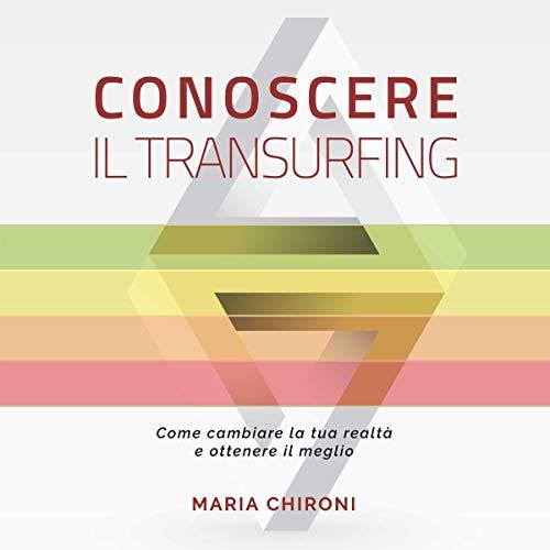 Conoscere il Transurfing audiobook cover art