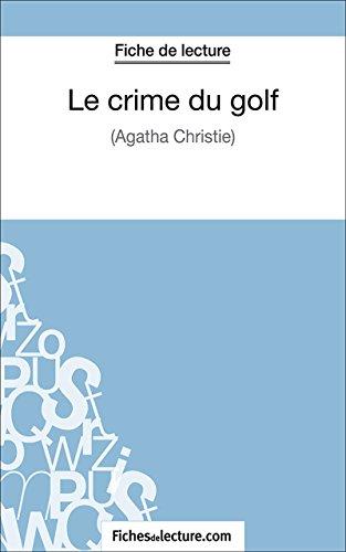 Le crime du golf: Analyse complète de l'oeuvre (French Edition)