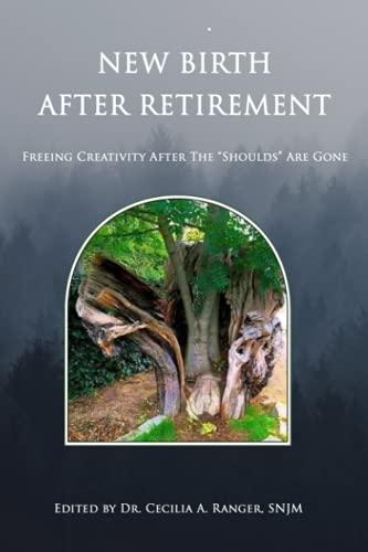 Nuevo nacimiento después de la jubilación: Liberar la creatividad después de...