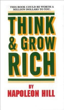 Think and Grow Rich (Mass Market Paperback)--by Napoleon Hill [1990 Edition] ISBN: 9780449214923