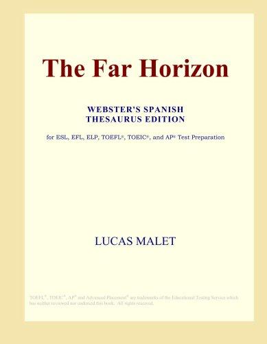 The Far Horizon (Webster's Spanish Thesaurus Edition)
