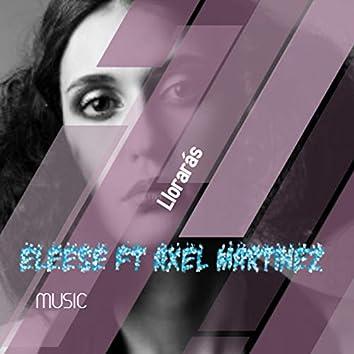 Llorarás (feat. Axel Martinez)