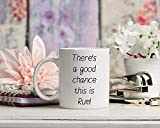 WTOMUG You will always be my best Ceramic Coffee Mug There A Good Chance This Is Rum The perfect office mug A funny
