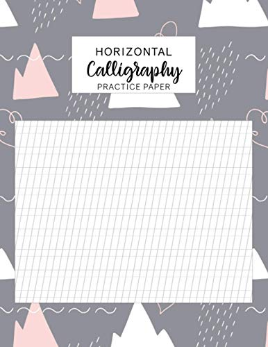 Horizontal Calligraphy Practice Paper: Calligraphy paper pad with pre-printed grids for slanted writings