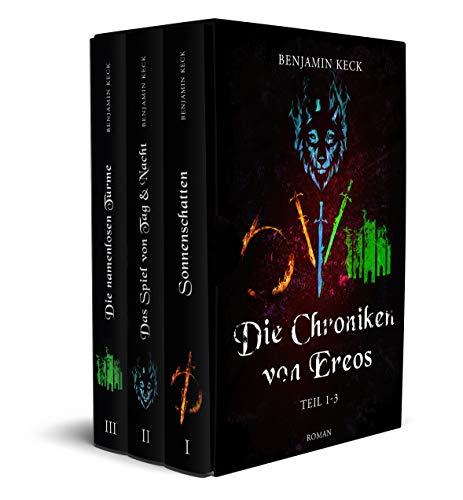 Die Chroniken von Ereos - Sammelband: Band 1-3 des Fantasy-Epos