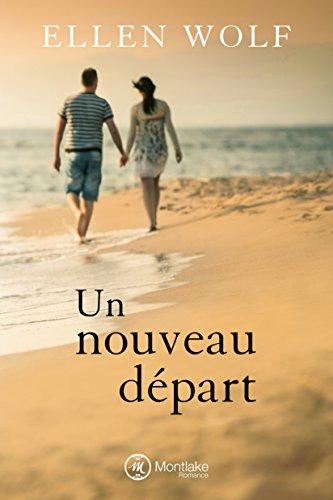 Un nouveau départ (French Edition)