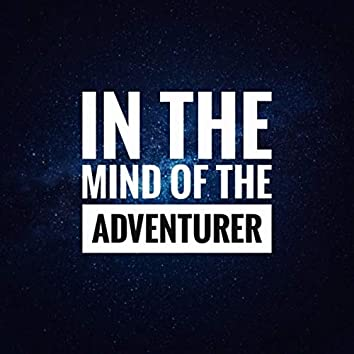 In the mind of the adventurer