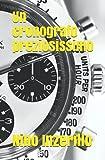 Un cronografo preziosissim