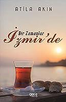 Bir Zamanlar Izmir'de