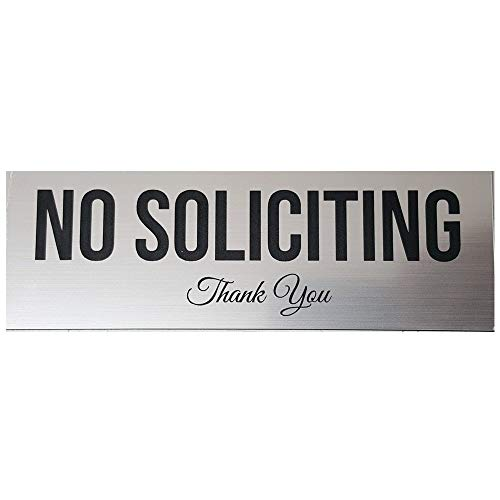 All Quality No Soliciting Sign (Brushed Silver) - Small
