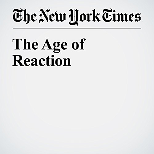 The Age of Reaction audiobook cover art