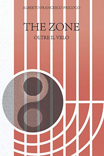 THE ZONE: OLTRE IL VELO