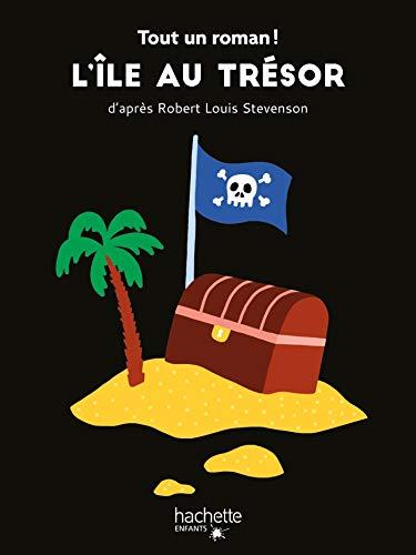Tout un roman - L'île au trésor