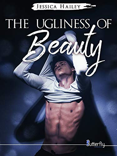 The Ugliness of Beauty (French Edition)