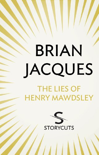 The Lies of Henry Mawdsley (Storycuts) (English Edition)