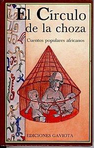 El Círculo de la Choza: Cuentos populares africanos (Trébol)