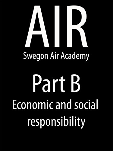 AIR Swegon Air Academy Part B: Economic and social responsibility