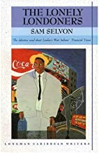 TheLonely Londoners by Selvon, Sam ( Author ) ON May-29-1979, Paperback