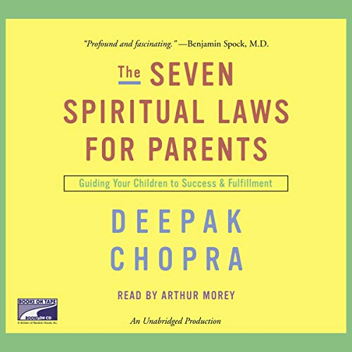 The Seven Spiritual Laws for Parents cover art