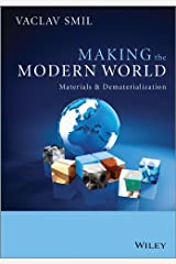 Making the Modern World: Materials and Dematerialization Kindle Edition