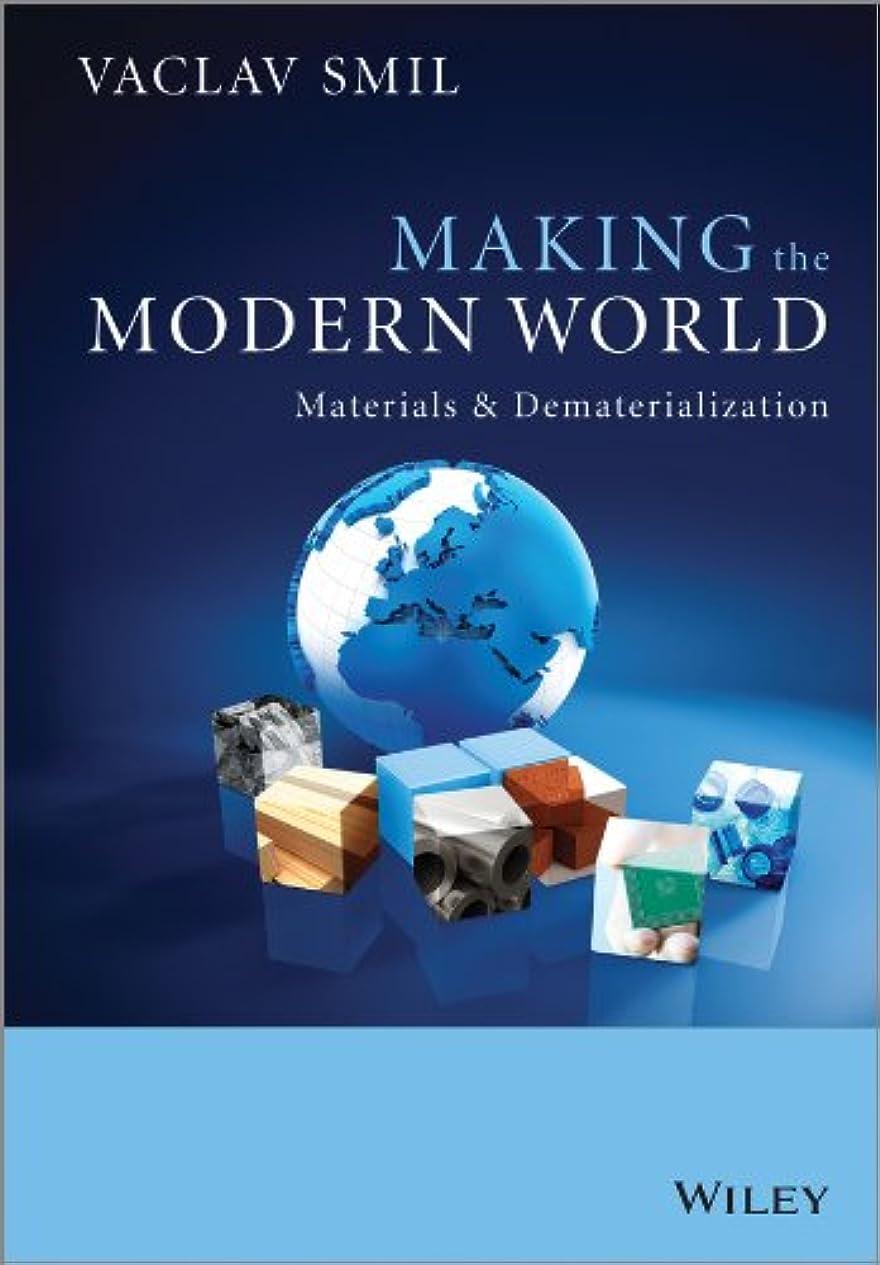 いいね民主党エリートMaking the Modern World - Materials and Dematerialization