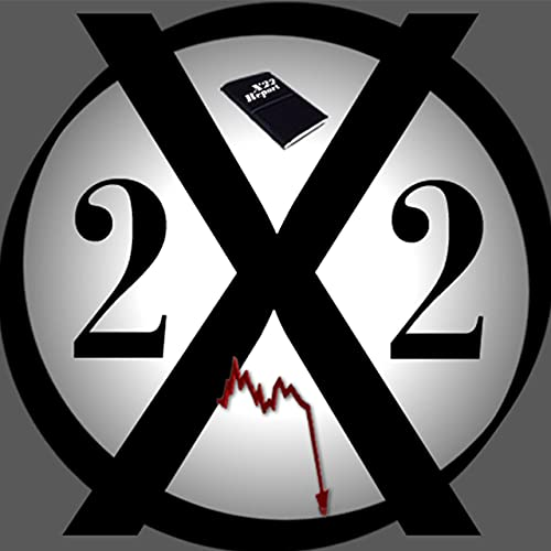 X22 Report Podcast By realx22report cover art