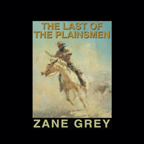 The Last of the Plainsmen audiobook cover art