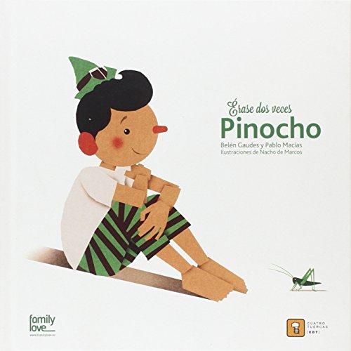Erase dos veces… Pinocho
