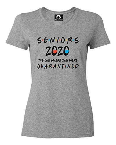 Squatch King Threads Medium Athletic Heather Womens Seniors 2020 The One Where They were Quarantined T-Shirt