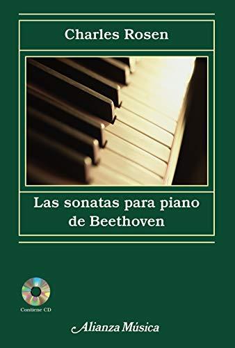 Las sonatas para piano de Beethoven (Alianza música (AM))