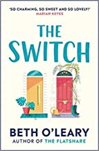 By Beth O'Leary The Switch Hardcover - 16 April 2020