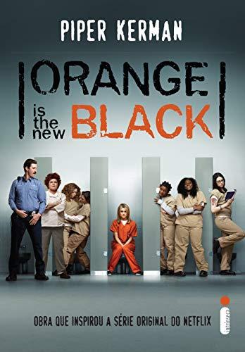 Orange Is The New Black: Obra que inspirou a série orginal do Netflix
