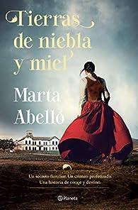 Tierras de niebla y miel par Marta Abelló