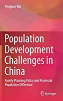 Population Development Challenges in China: Family Planning Policy and Provincial Population Difference