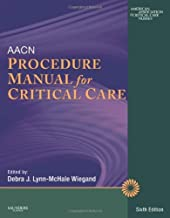 By AACN - AACN Procedure Manual for Critical Care: 6th (sixth) Edition