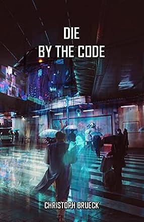 Die by the Code
