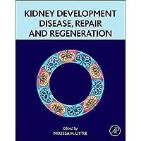 Kidney Development Disease Repair and Regeneration【洋書】 [並行輸入品]