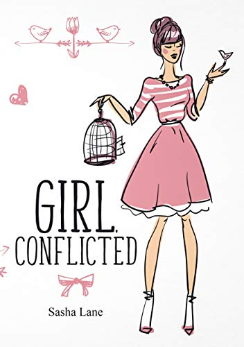 Girl, Conflicted: Your next favourite rom com! (