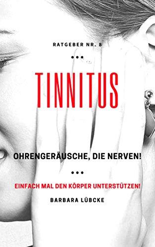 TINNITUS - Ohrgeräusche, die nerven!