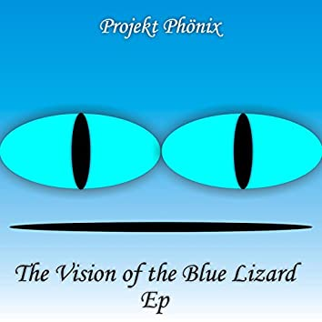 The Vision of the Blue Lizard EP